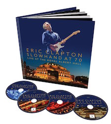 Slowhand at 70 - Live at the Royal [Deluxe]